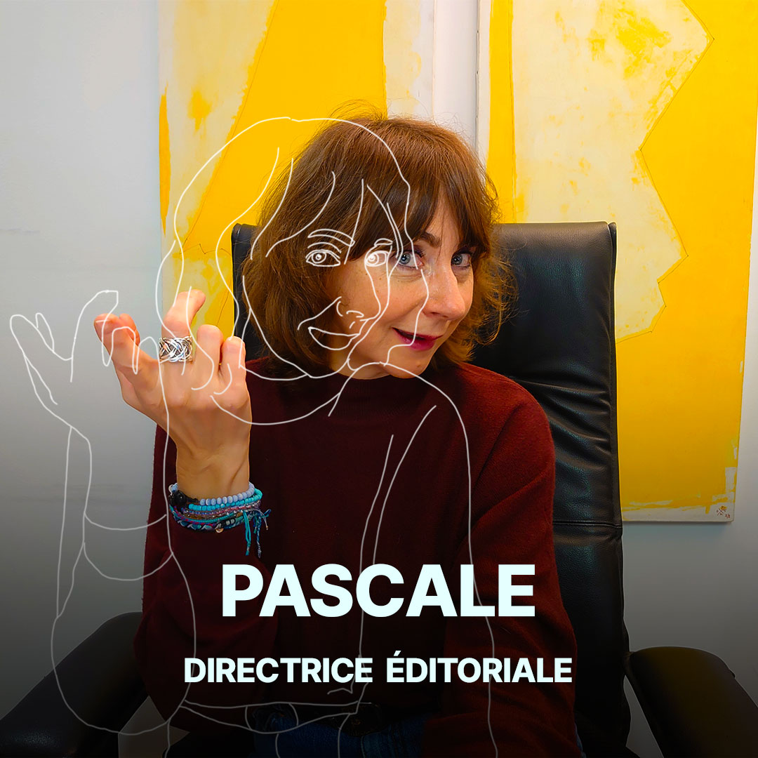 Pascale, directrice éditoriale de l'agence Hippocampe